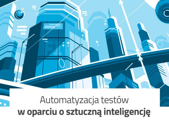 Automatyzacja testów w oparciu o sztuczną inteligencję